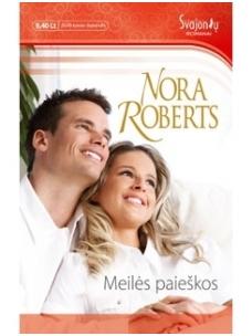 Nora Roberts. Meilės paieškos