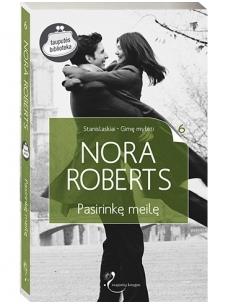 Nora Roberts. Pasirinkę meilę (6 knyga)