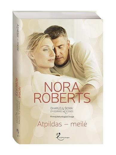 Nora Roberts. Atpildas – meilė (1 knyga)