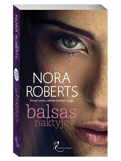 Nora Roberts. Balsas naktyje (1 knyga)