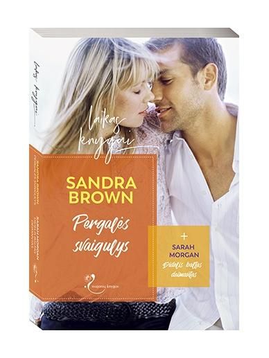 Sandra Brown Pergalės svaigulys