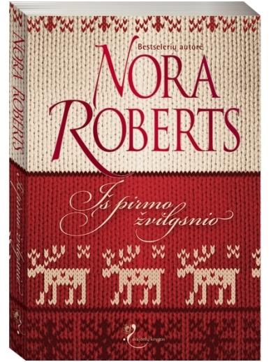 Nora Roberts. Iš pirmo žvilgsnio