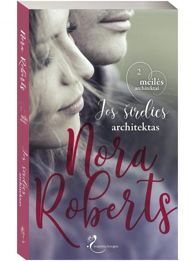Nora Roberts. Jos širdies architektas (2 knyga)