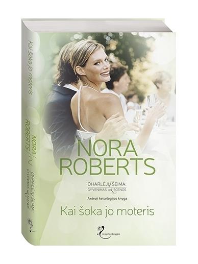 Nora Roberts. Kai šoka jo moteris (2 knyga)