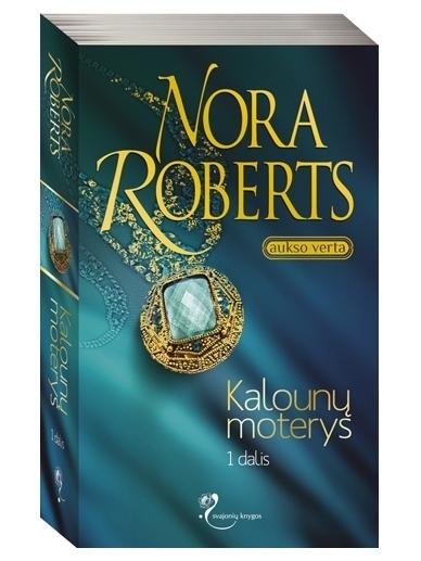 Nora Roberts. Kalounų moterys I dalis