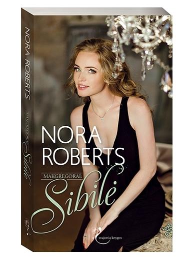Nora Roberts. Makgregorai: Sibilė
