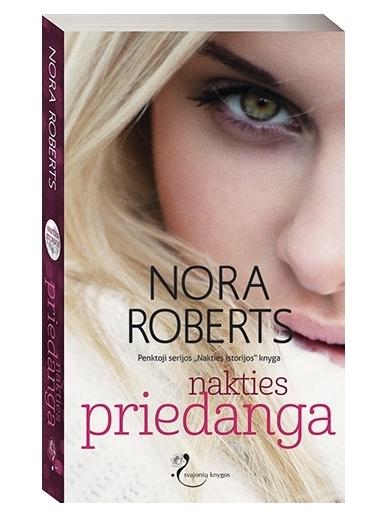 Nora Roberts. Nakties priedanga (5 knyga)