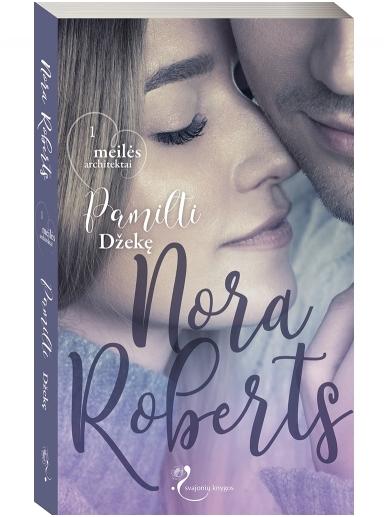 Nora Roberts. Pamilti Džekę (1 knyga)