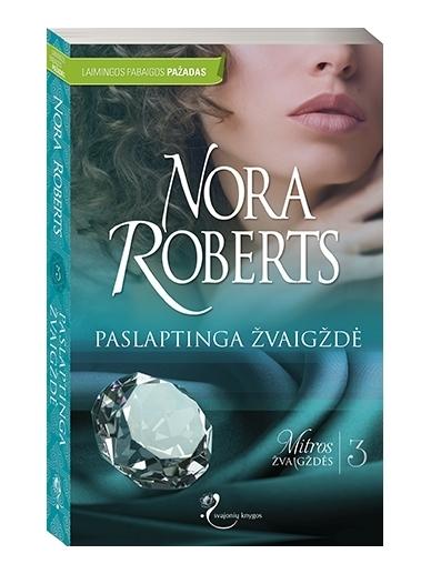 Nora Roberts. Paslaptinga žvaigždė (3 knyga)