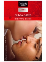 Olivia Gates. Išlaisvinta aistros (2013 kovas - balandis)