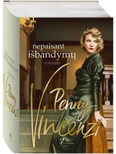 Penny Vincenzi. Nepaisant išbandymų (2 knyga)