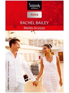 Rachel Bailey. Meilės kruizas (2015 kovas–balandis)