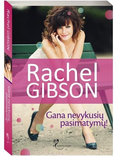 Rachel Gibson. Gana nevykusių pasimatymų