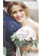 Rebecca Winters. Uždrausta meilė (Antra knyga)