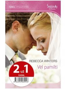 Rebecca Winters. Vėl pamilti