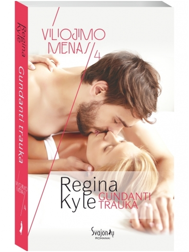 Regina Kyle. Gundanti trauka (4 knyga)