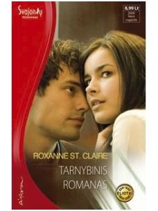 Roxanne St. Claire. Tarnybinis romanas