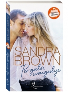 Sandra Brown. Pergalės svaigulys