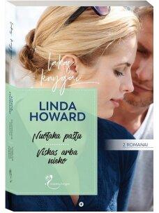 Linda Howard. Nuotaka paštu / Viskas arba nieko