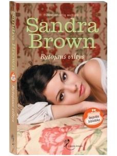Sandra Brown. Rytojaus viltys