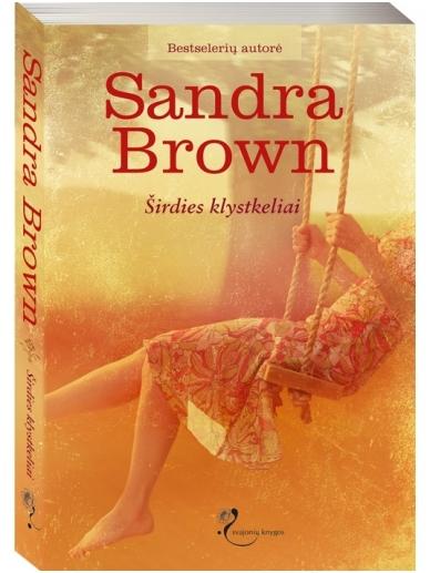 Sandra Brown. Širdies klystkeliai