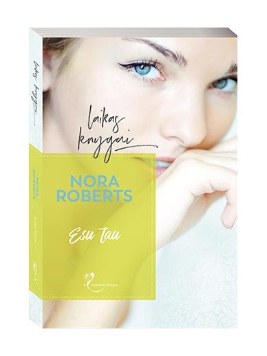 Nora Roberts. Esu tau
