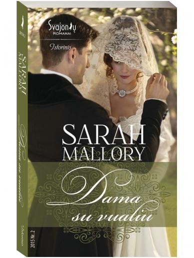 Sarah Mallory. Dama su vualiu (2015, Nr. 2)
