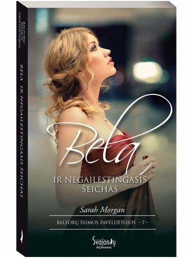 Sarah Morgan. Bela ir negailestingasis šeichas (7 knyga)