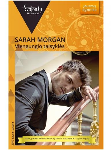 Sarah Morgan. Viengungio taisyklės (2017 sausis–vasaris)