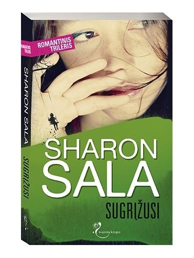 Sharon Sala. Sugrįžusi