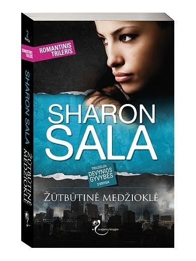 Sharon Sala. Žūtbutinė medžioklė (2 knyga)