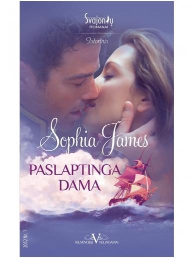 Sophia James. Paslaptinga dama (2012 Nr.1)
