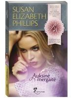 Susan Elizabeth Phillips. Auksinė mergaitė