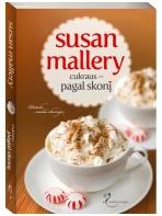 Susan Mallery. Cukraus - pagal skonį (3 knyga)