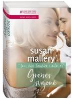 Susan Mallery. Greisės svajonė (2 knyga)