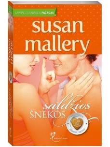 Susan Mallery. Saldžios šnekos (1 knyga)