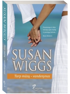 Susan Wiggs. Tarp mūsų – vandenynas