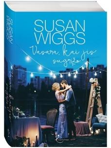 Susan Wiggs. Vasara, kai jis sugrįžo