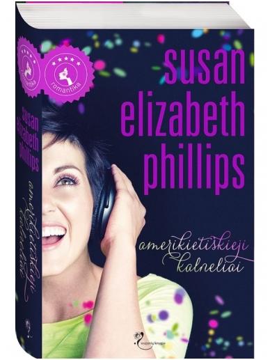 Susan Elizabeth Phillips. Amerikietiškieji kalneliai