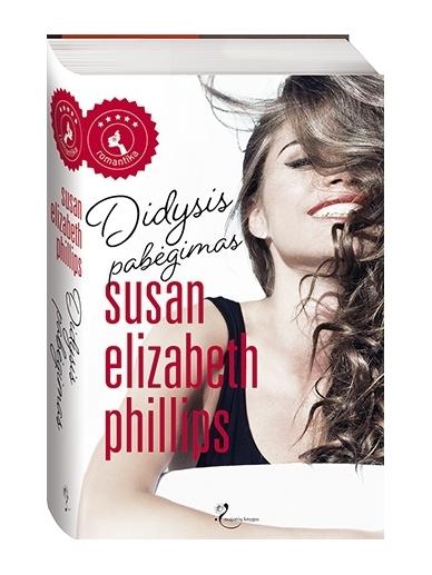 Susan Elizabeth Phillips. Didysis pabėgimas