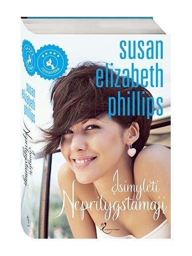Susan Elizabeth Phillips. Įsimylėti Neprilygstamąjį