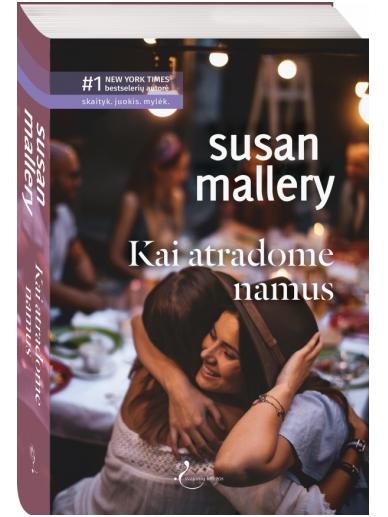 Susan Mallery. Kai atradome namus