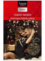 Tawny Weber. Aistringos Kalėdų naktys (2016 lapkritis–gruodis)
