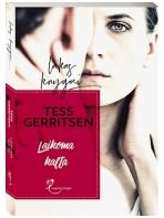 Tess Gerritsen. Laikoma kalta
