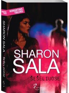 Sharon Sala. Šešėliuose