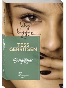 Tess Gerritsen. Sergėtojas
