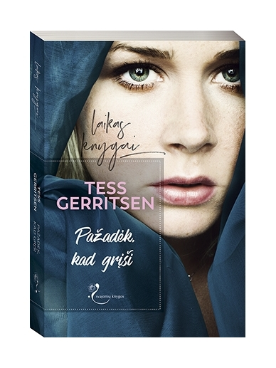Tess Gerritsen. Pažadėk, kad grįši