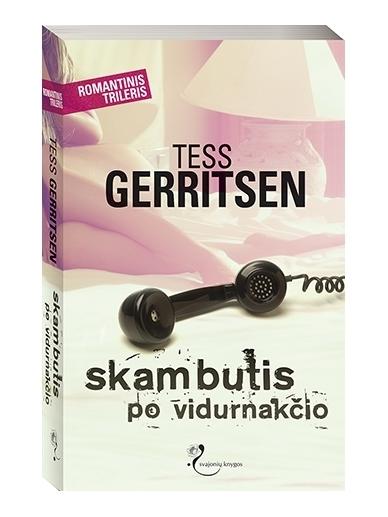 Tess Gerritsen. Skambutis po vidurnakčio