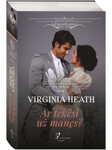 Virginia Heath. Ar tekėsi už manęs? (2 knyga)