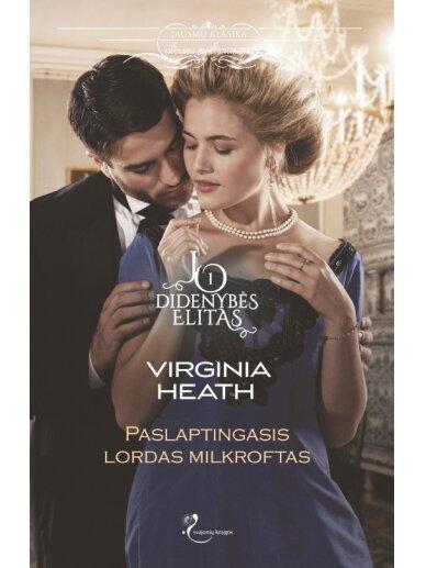 Virginia Heath. Paslaptingasis lordas Milkroftas. Pirma knyga